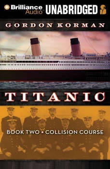 Titanic #2: Collision Course, Gordon Korman