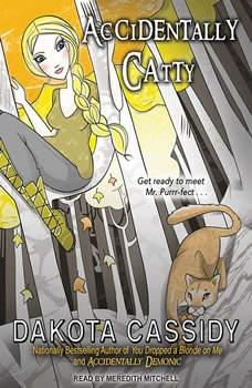 Accidentally Catty, Dakota Cassidy