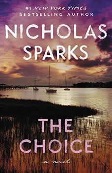 The Choice: Booktrack Edition Booktrack Edition, Nicholas Sparks