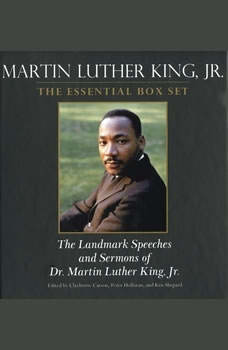 Martin Luther King: The Essential Box Set: The Landmark Speeches and Sermons of Martin Luther King, Jr., Clayborne Carson