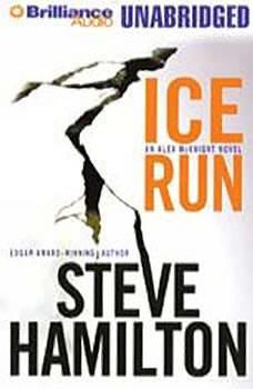 Ice Run: An Alex McKnight Mystery, Steve Hamilton