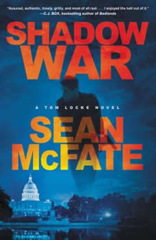 Shadow War: A Tom Locke Novel, Sean McFate