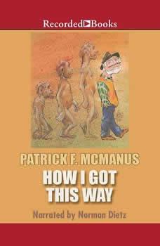 How I Got This Way, Patrick F. McManus