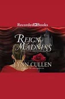Reign of Madness, Lynn Cullen