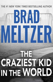 The Craziest Kid in the World