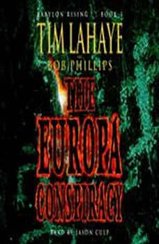 Babylon Rising Book 3: The Europa Conspiracy, Tim LaHaye