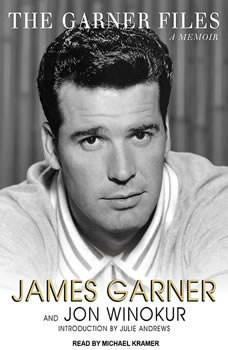 The Garner Files: A Memoir A Memoir, James Garner