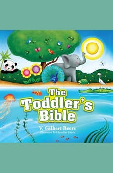 The Toddler's Bible, V. Gilbert Beers
