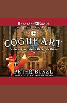 Cogheart, Peter Bunzl