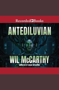 Antediluvian, Wil Mccarthy