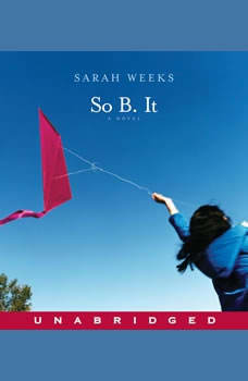 So B. It, Sarah Weeks