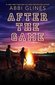 After the Game, Abbi Glines