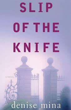 Slip of the Knife, Denise Mina