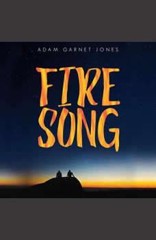 Fire Song, Adam Garnet Jones