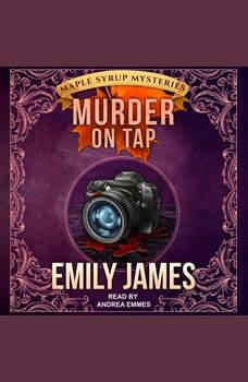 Murder on Tap, Emily James