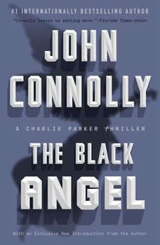 The Black Angel: A Thriller, John Connolly