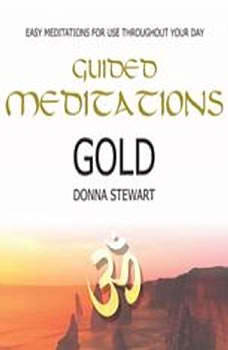 Guided Meditations Gold, Donna Stewart