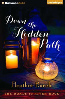 Down the Hidden Path, Heather Burch
