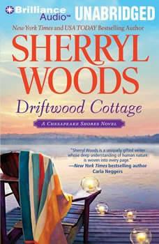 Driftwood Cottage: A Chesapeake Shores Novel, Sherryl Woods