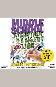 Middle School: My Brother Is a Big, Fat Liar, James Patterson