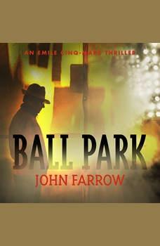 Ball Park, John Farrow
