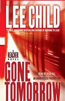 Gone Tomorrow: A Jack Reacher Novel, Lee Child