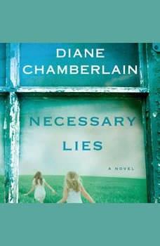 Necessary Lies, Diane Chamberlain