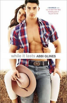 While it Lasts, Abbi Glines