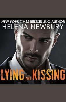 Lying and Kissing, Helena Newbury