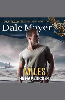 Miles: Book 7: The Mavericks, Dale Mayer