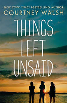 Things Left Unsaid, Courtney Walsh