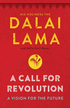 A Call for Revolution: A Vision for the Future, Dalai Lama