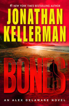 Bones: An Alex Delaware Novel, Jonathan Kellerman
