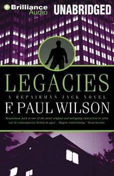 Legacies: A Repairman Jack Novel, F. Paul Wilson