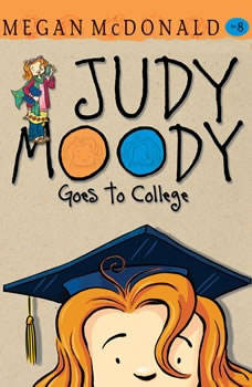Judy Moody Goes to College, Megan McDonald