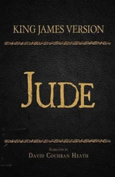The Holy Bible in Audio - King James Version: Jude, David Cochran Heath