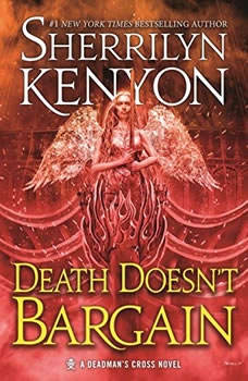 Death Doesn't Bargain: A Deadman's Cross Novel, Sherrilyn Kenyon