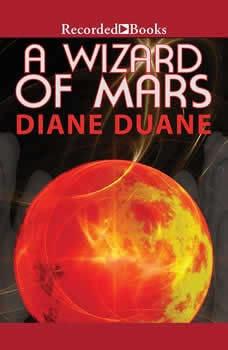 A Wizard of Mars, Diane Duane