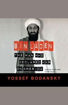 Bin Laden: The Man Who Declared War on America, Yossef Bodansky