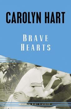 Brave Hearts, Carolyn Hart