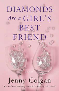 Diamonds Are a Girl's Best Friend: A Novel, Jenny Colgan