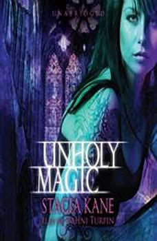 Unholy Magic, Stacia Kane