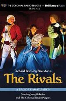 The Rivals: A Radio Dramatization, Richard Brinsley Sheridan