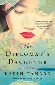 The Diplomat's Daughter, Karin Tanabe