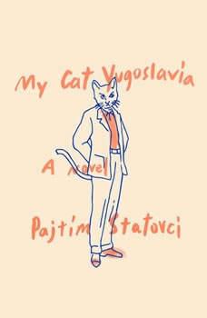 My Cat Yugoslavia, Pajtim Statovci