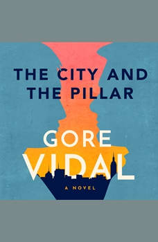The City and the Pillar: A Novel, Gore Vidal