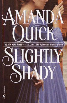 Slightly Shady, Amanda Quick
