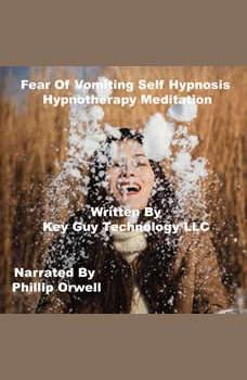 Fear Of The Dark Self Hypnosis Hypnotherapy Meditation, Key Guy Technology LLC