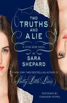 The Lying Game #3: Two Truths and a Lie, Sara Shepard