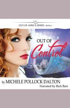 Out of Control, Michele Pollock Dalton